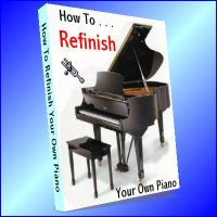 How To Refinish Your Own Piano (printed copy)